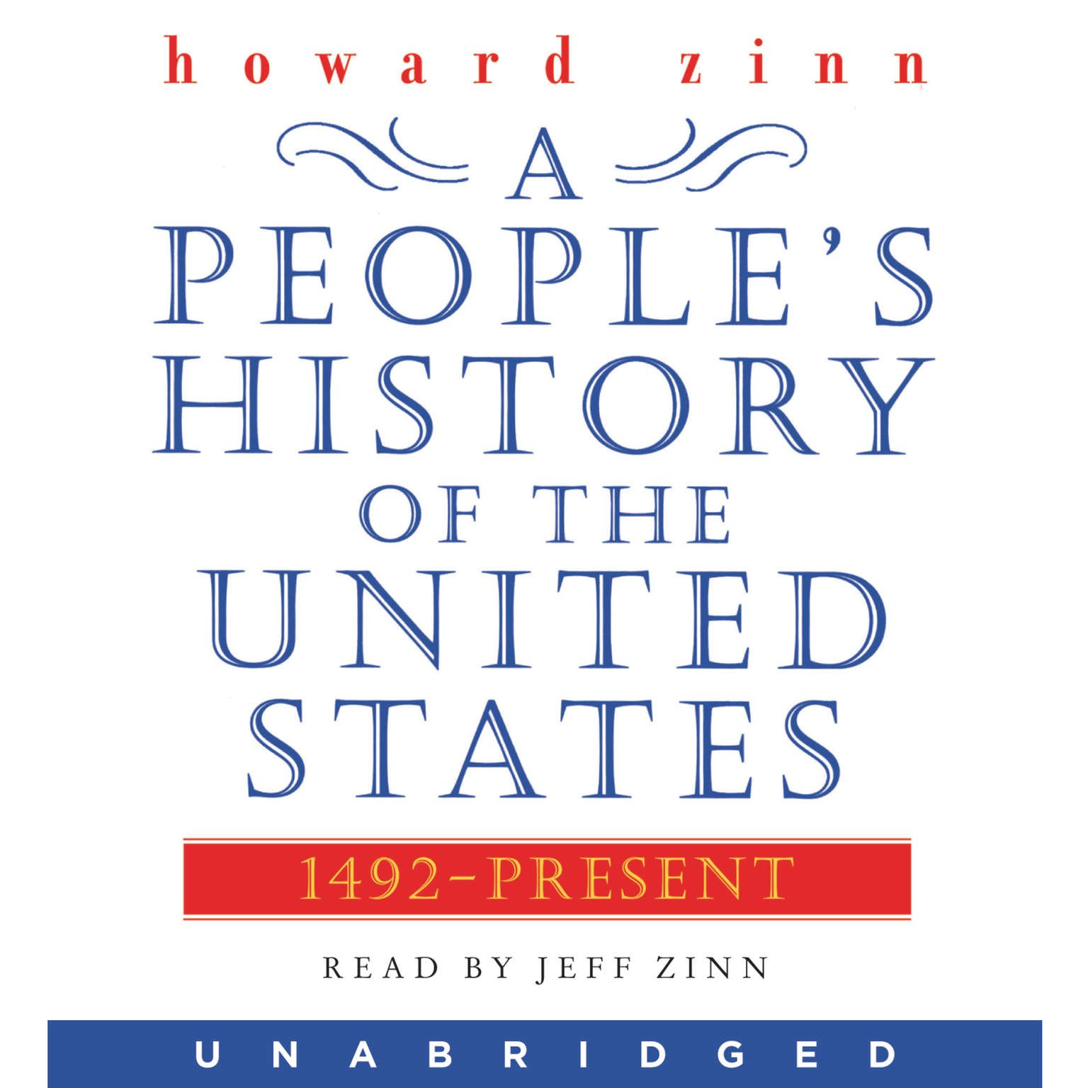 A Peoples History Of The United States 1492 To Present